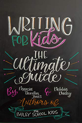 Writing for Kids - The Ultimate Guide